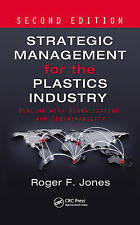 Strategic Management for the Plastics Industry: Dealing with Globalization and