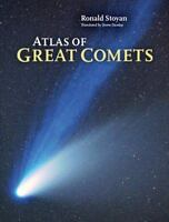 Atlas Of Great Comets: By Ronald Stoyan