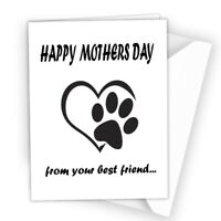 Funny Mothers day card from dog bestfriend pet novelty mum pawprint doggy 216