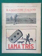 IL CACCIATORE ITALIANO n.49 (1930) Rivista/Magazine caccia e pesca ORIGINALE