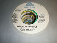 Melissa Manchester 45 Don't Cry Out Loud ARISTA PROMO