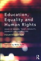 Education, Equality and Human Rights Issues of Gender, 'Race', ... 9781138631809