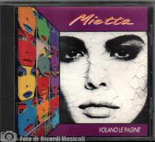 MIETTA - VOLANO LE PAGINE Anno 1991 CD PERFETTO **NO BARCODE**