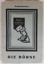 Argentarius (d.i. Alfred Lansburg ) Die Börse. 1922. Erstausgabe