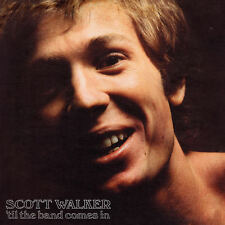 SCOTT WALKER - TIL' THE BAND COMES IN { SEALED BRAND NEW VINYL }