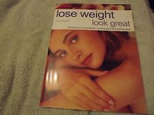 LOSE WEIGHT LOOK GREAT BOOK  NEW  *** FREE POSTAGE ***