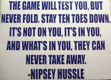 Nipsey Hussle Quote Decal 7.5 x 5.3  inches
