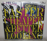 CHELSEA - FASTER CHEAPER AND BETTER LOOKING - WHITE - LIMITED - NEW - 2 LP