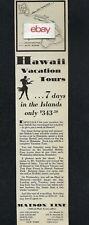 Matson Lines 1930 Hawaii Vacation Tours 7 Days In The Islands Malolo-Maui Ad