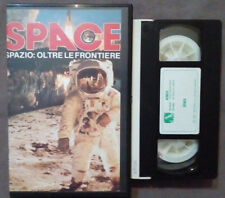 VHS FILM Ita Documentario SPACE Spazio:Oltre Le Frontiere no dvd ex nolo(VH46