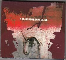 BADMARSH & SHRI - signs CD