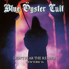 Blue Öyster Cult – Don't Fear The Reaper: New York '81 (2015)  2CD  NEW/SEALED