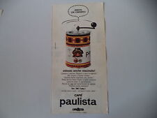 advertising Pubblicità 1960 CAFFE' CAFE' PAULISTA