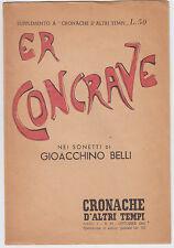 """SONETTI G. BELLI-""""ER CONCRAVE""""- SUPPL. A CRONACHE D'ALTRI TEMPI 1958 -L3498"""