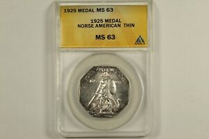 1925 Norse American Medal ANACS MS63 Thin