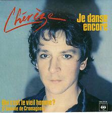 PIERRE CHEREZE JE DANSE ENCORE / QUI C'EST LE VIEIL HOMME ? FRENCH 45 SINGLE