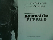 Return of the Buffalo by Jack Denton Scott: US history Photos by Ozzie Sweet