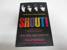 SHOUT! THE BEATLES IN THEIR GENERATION BY PHILIP NORMAN NEW
