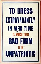 WW1 INFORMATION POSTER DO NOT DRESS EXTRAVAGANTLY GREAT WAR NEW A4 PRINT
