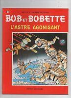 Bob et Bobette n°239. L'astre agonisant.  Ed. Standaard 1993. EO. Etat neuf