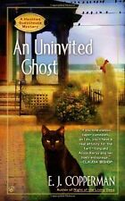 AN Uninvited Ghost (A Haunted Guesthouse Mystery) by E.J. Copperman
