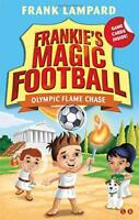 Olympic Flame Chase: Book 16 (Frankie's Magic Football) by Lampard, Frank, NEW B
