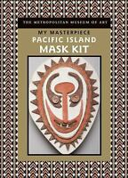 NEW My Masterpiece: Pacific Island.. 9781402757440 by Metropolitan Museum of Art