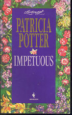 Impetuous by Patricia Potter (1995, Paperback)