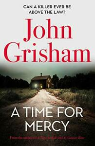 """A Time for Mercy: John Grisham�""""s Latest No. 1 Bestseller by Grisham, John The"""