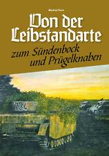 Von der Leibstandarte zum Sündenbock & Prügelknaben