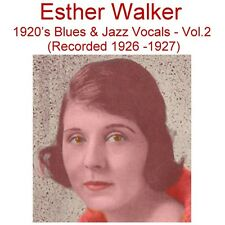 Esther Walker - 1920's Blues and Jazz Vocals [Recorded 1926 -1927] Vol2 - New CD