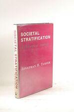 First Edition Societal Stratification: A Theoretical Analysis - Turner, Jonathan