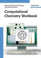 Computational Chemistry Workbook: Learning Through Examples-ExLibrary