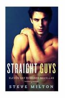 Straight Guys, Paperback by Milton, Steve, Brand New, Free shipping in the US
