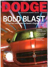 DODGE magazine numéro 1 Printemps 2007 UK Market brochure Caliber Nitro Viper