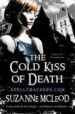 The Cold Kiss of Death (Spellcrackers),McLeod, Suzanne,New Book mon0000092966