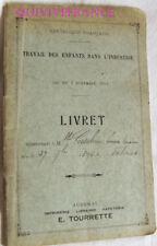 LIVRET DE TRAVAIL D'ENFANT DANS L'INDUSTRIE 1910 - ARDECHE