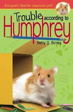 Trouble According to Humphrey - Good - Birney, Betty G. - Hardcover