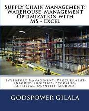 Supply Chain Management Warehouse Management Optimization M by Gilala M Sc Godsp