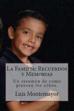 La Familia: Recuerdos y Memorias : Un Resumen de Como Piensan Los Ni�os by...