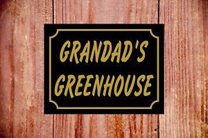 Grandad's Greenhouse weatherproof sign ideal Birthday Christmas gift 9338