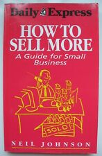 HOW TO SELL MORE Neil Johnson PB