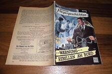 FLIEGERGESCHICHTEN  # 109 -- WARNUNG REBELLEN an BORD //  Moewig 1. Auflage 1957