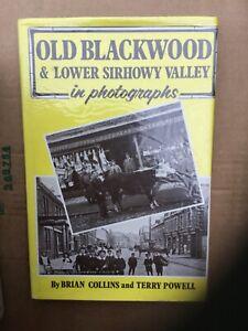 Old Blackwood & Lower Sirhowy Valley. Signed