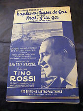 Partition naples au baiser de feu Tino Rossi Moi j'ai ça 1958 Music Sheet