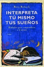 Interpreta Tu Mismo Tus Suenos/ the Dream Book: Simbolos Para Comprenderte a Ti
