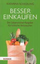 BESSER EINKAUFEN - Der Lebensmittel-Ratgeber - Katarina Schickling BUCH - NEU