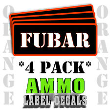 """FUBAR Ammo Label Decals for Ammunition Case 3"""" x 1"""" Can stickers 4 PACK -OR"""
