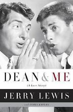 Dean and Me : A Love Story by Jerry Lewis and James Kaplan 1st Paperback Edition