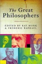 Ray Monk; Frederic Raphael .. The Great Philosophers
